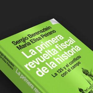 """María Elisa Peirano presentará el libro """"La primera revuelta fiscal de la historia: la 125 y el conflicto con el campo"""""""