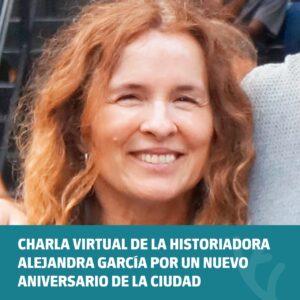 Charla con la historiadora Alejandra García por el 137º Aniversario de Venado Tuerto