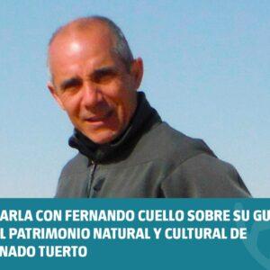 Charla con Fernando Cuello sobre su Guía del patrimonio natural y cultural de Venado Tuerto