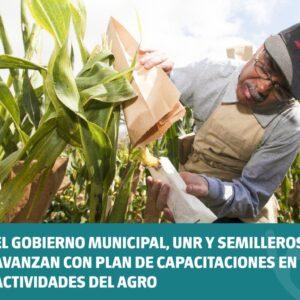 El Gobierno Municipal, UNR y Semilleros avanzan con Plan de Capacitaciones en Actividades del Agro