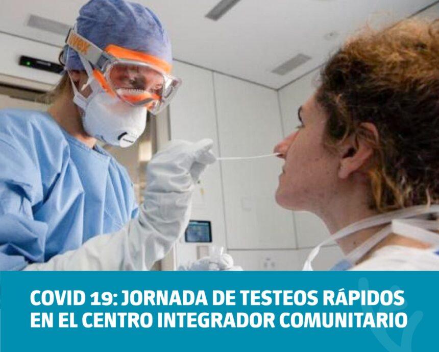 COVID 19: jornada de testeos rápidos en el Centro Integrador Comunitario