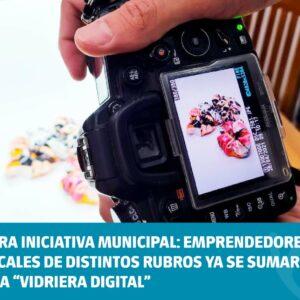 """Otra iniciativa municipal: emprendedores locales de distintos rubros ya se sumaron a la """"Vidriera Digital"""""""
