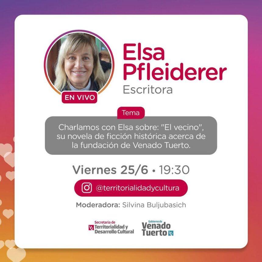"""Elsa Pfleiderer charlará sobre """"El Vecino"""", su novela de ficción acerca de la fundación de Venado Tuerto"""