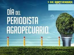 Salutación Día del Periodista Agropecuario